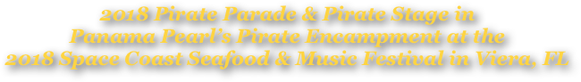 2018 Pirate Parade & Pirate Stage in 